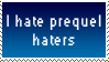 I hate Star Wars prequel trilogy haters stamp by KindGenius