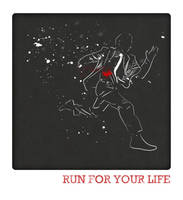 Run for your life by Red-Cha
