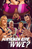 The Horsemen Ride....In WWE? by edwinhuang