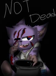 Not Dead- by FnafcatUT
