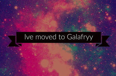 MOVED TO GALAFRYY by 34retro-gaming