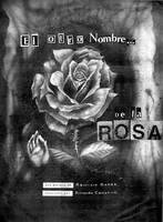 El otro nombre de la Rosa 1 by rickamacho