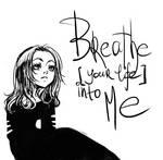 breathe into me by OrangeJu