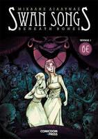 Swan Songs: Beneath Bones by TheWoodenKing