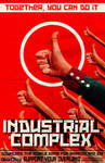 Poster Industrial Complex propaganda Poster by DragonMatterGames