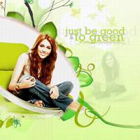 Just be good to green, mc by heyjustjonasxjoe