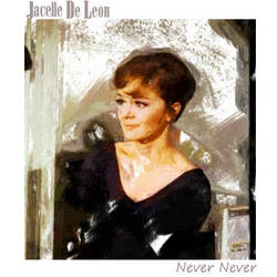 Jacelle DeLeon * Never Do by Mmbseven