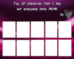 Top 10 characters I like but everyone hatesBLANK by Championx91