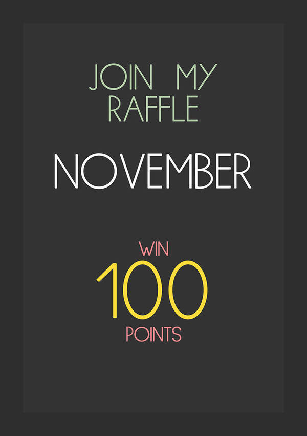 Join raffle Nov by Championx91