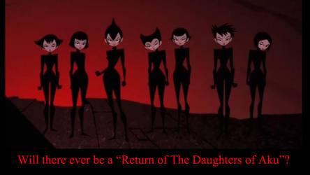 The Return of the Daughters of Aku? by timbox129