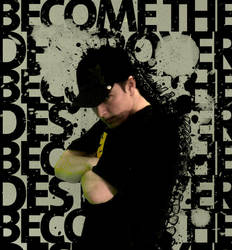 Become the Destroyer by jonny-craze