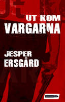 Ut Kom Vargarna Book cover by ColdHandLuke