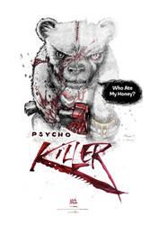 Psycho Killer Bear by PeGGO