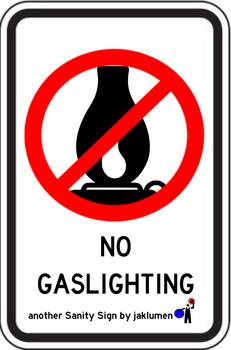 No Gaslighting by jaklumen