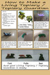 How to make a Living Topiary or Topiary Guardian by augustelos