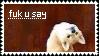 Fuk u say - stamp by cchamo