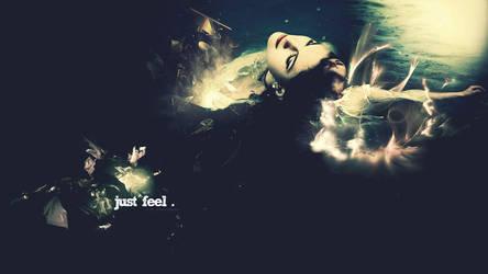 Just Feel. by Some-Where