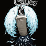 coffee saves lives - wings by str4yk1tt3n
