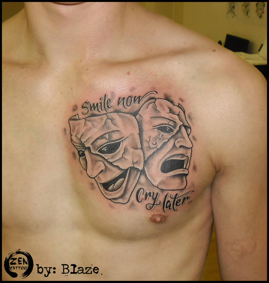 Smile Now Cry Later Tattoo By Blazeovsky On Deviantart
