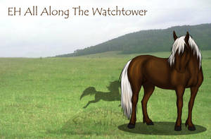 EH All Along The Watchtower by Okami-Haru