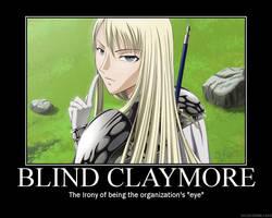 Blind Claymore by bloodyanimefreak