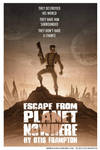 Escape From Planet Nowhere by OtisFrampton