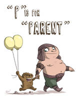 P Is For Parent by OtisFrampton