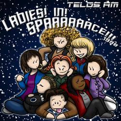 Telos Am - Ladies! In! Spaaaaaaaaaaace!!! 1999 by Sofa-Cushion