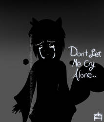 x Don't Let Me Cry Alone x by AnimePinkPandaHaruka