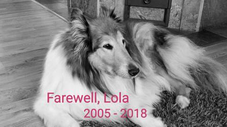 Farewell, Lola. 2005 - 2018 by DarkdowKnight