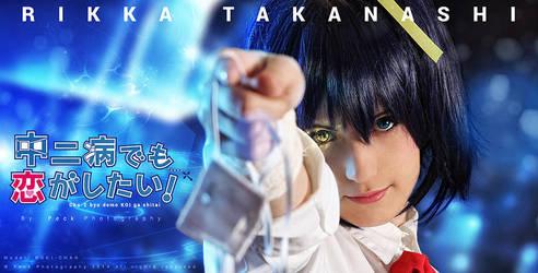 Look my Wicked Eye - Takanashi Rikka Cosplay by NyanRuki