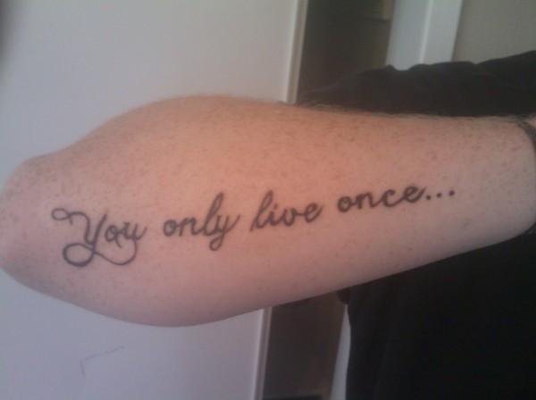 You Only Live Once By Dizzygirllovesyou On Deviantart