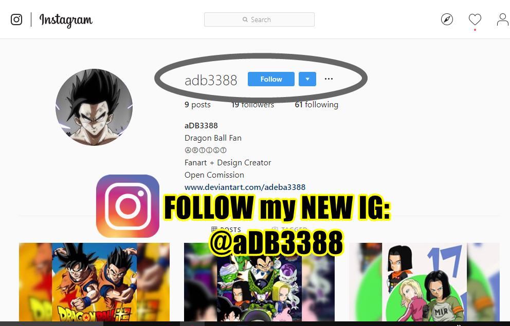 Follow my NEW IG @aDB3388 by AdeBa3388