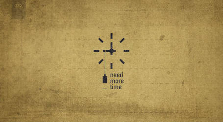day 32 - need more time by 365logoproject