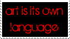 The Language of Art by Dinosaur-Pants
