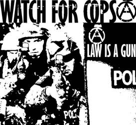Watch For Cops by shanethayer