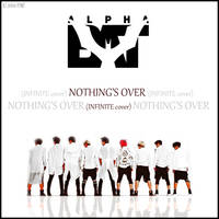 AlphaBAT - Nothing's Over by Jejegaga