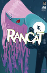 A BRAND NEW STORY BEGINS IN RANCAT #3!!! by STONEBOT
