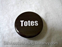 Adventure Time - Totes - 1.25 inch pinback button by LittleHouseCrafting