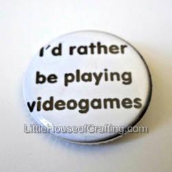 Videogames 1.25 inch pinback button by LittleHouseCrafting