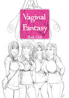 Vaginal Fantasy Book Club by spacedongle