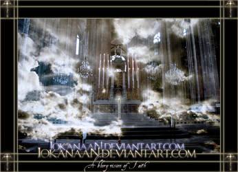A blury vision of Faith by iokanaan