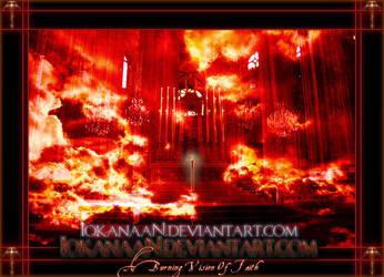 A Burning Vision of Faith by iokanaan