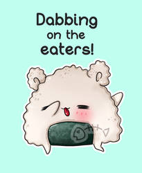.: Day 017 :. Dabbing on the eaters by PlushieLemon