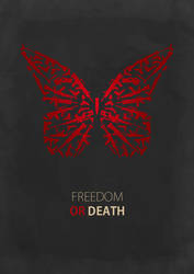 Freedom or Death by Deathpen