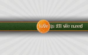 All we need is love WallPaper by shimapa