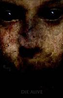 Die Alive by BloodyZone