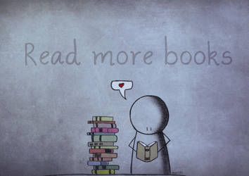 Read more books. by marii85