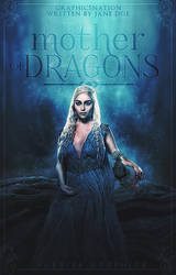 Cover | Mother of Dragons by everlastinglights