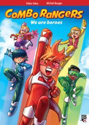 Combo Rangers: We are Heroes by fabioyabu